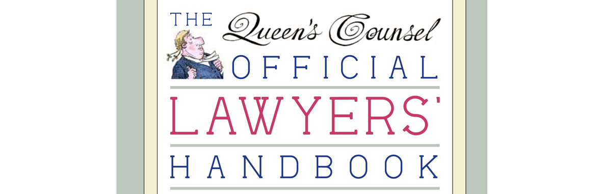 The Queen's Counsel Official Lawyer's Handbook